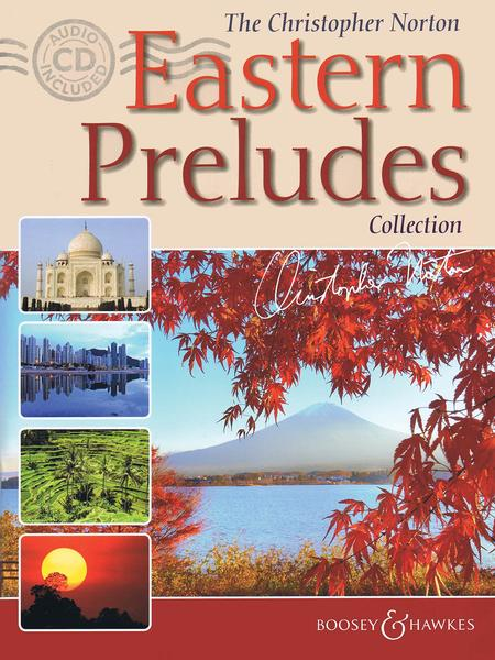 The Christopher Norton Eastern Preludes Collection