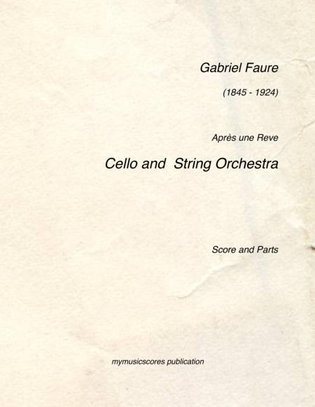 Faure Apres un Reve Cello and String Orchestra