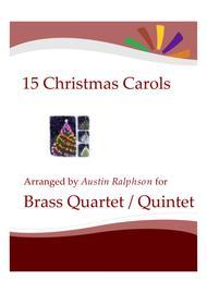 15 Christmas Carols for brass quartet or quintet