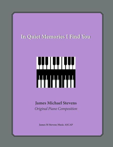 In Quiet Memories I Find You