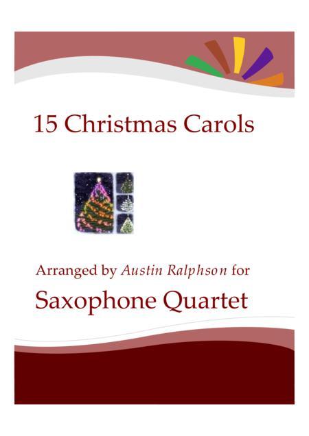 15 Christmas Carols for saxophone quartet