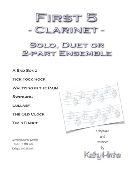 First 5 - Clarinet - Solo, Duet or 2-part Ensemble