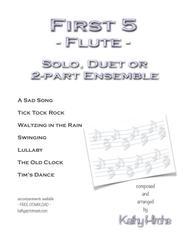 First 5 - Flute - Solo, Duet or 2-part Ensemble
