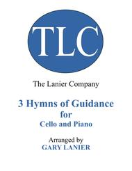 Gary Lanier: 3 HYMNS of GUIDANCE (Duets for Cello & Piano)