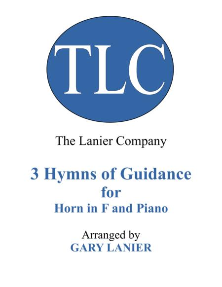 Gary Lanier: 3 HYMNS of GUIDANCE (Duets for Horn in F & Piano)