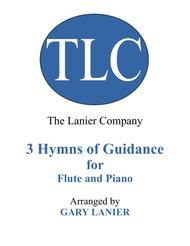Gary Lanier: 3 HYMNS of GUIDANCE (Duets for Flute & Piano)