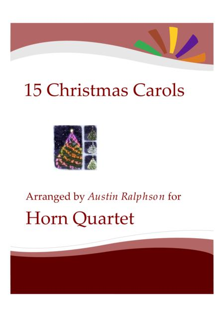 15 Christmas Carols for horn quartet