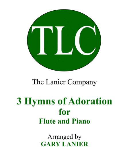 Gary Lanier: 3 HYMNS of ADORATION (Duets for Flute & Piano)