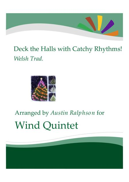 Deck The Halls With Catchy Rhythms! - wind quintet
