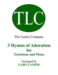 Gary Lanier: 3 HYMNS of ADORATION (Duets for Trombone & Piano)