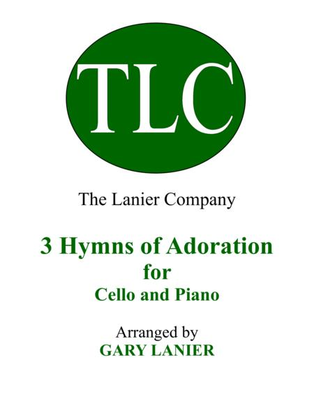 Gary Lanier: 3 HYMNS of ADORATION (Duets for Cello and Piano)