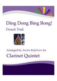 Ding Dong, Bing Bong! - clarinet quintet