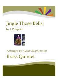 Jingle Those Bells - brass quintet