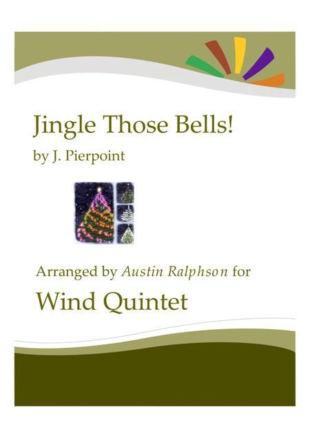 Jingle Those Bells - wind quintet