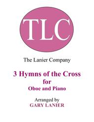 Gary Lanier: 3 HYMNS of THE CROSS (Duets for Oboe & Piano)