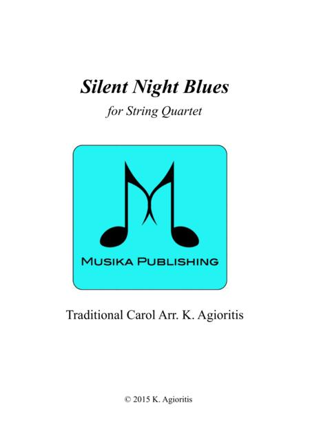 Silent Night Blues - for String Quartet