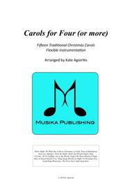 Carols for Four (or more) - Fifteen Carols with Flexible Instrumentation - Complete Set.