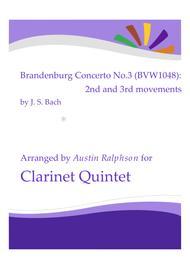 Brandenburg Concerto No.3, 2nd & 3rd movements - clarinet quintet