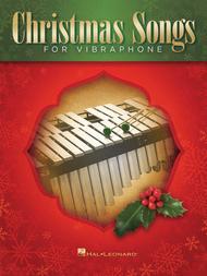 Christmas Songs for Vibraphone