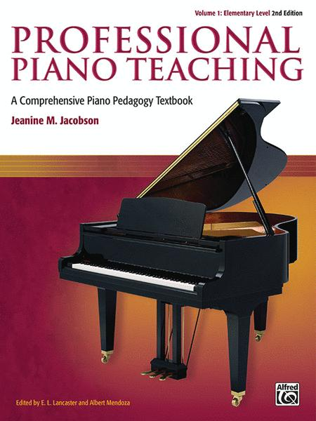 Professional Piano Teaching, Volume 1