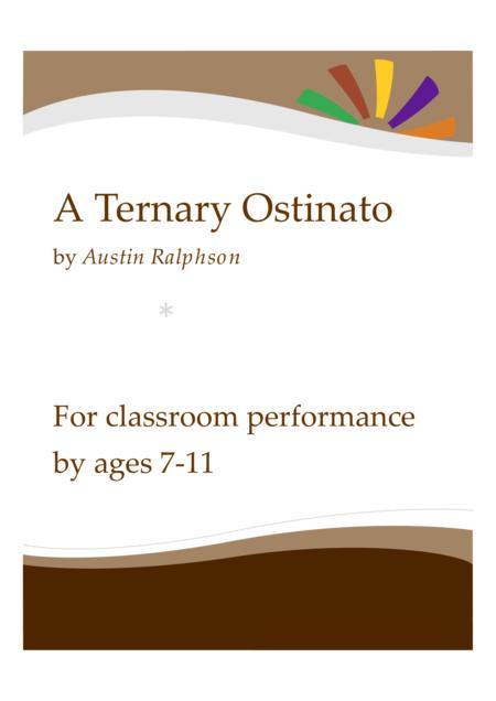 A Ternary Ostinato - classroom ensemble