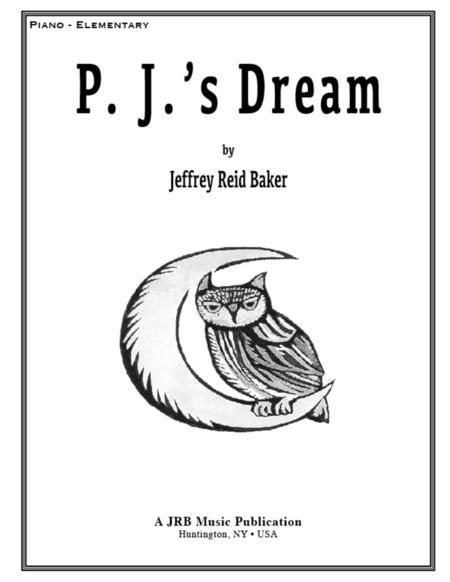 P. J.'s Dream
