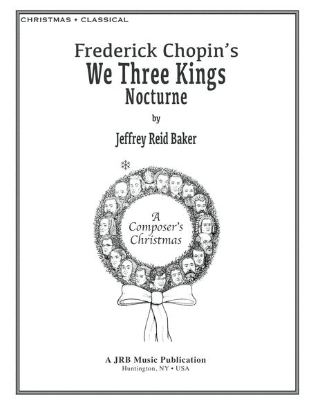 Chopin's We 3 Kings Nocturne