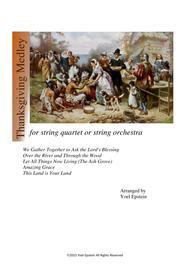Thanksgiving Medley for String Quartet or String Orchestra