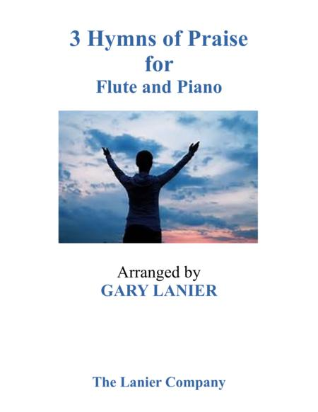 Gary Lanier: 3 HYMNS of PRAISE (Duets for Flute & Piano)