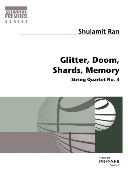 Glitter, Doom, Shards, Memory