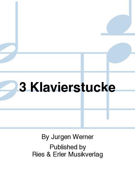 3 Klavierstucke