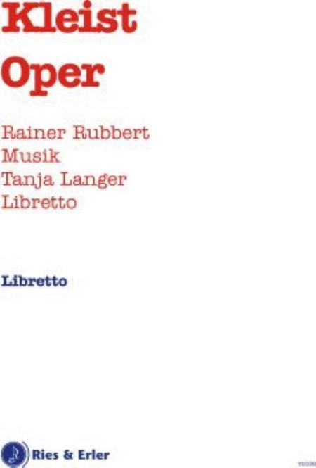 Kleist Oper