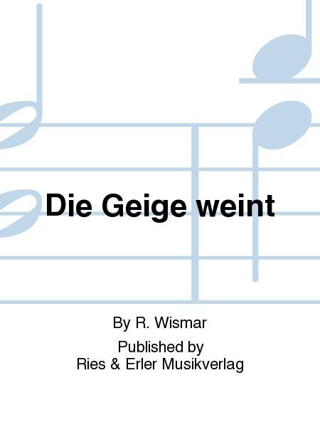 Die Geige weint