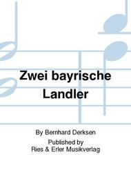 Zwei bayrische Landler