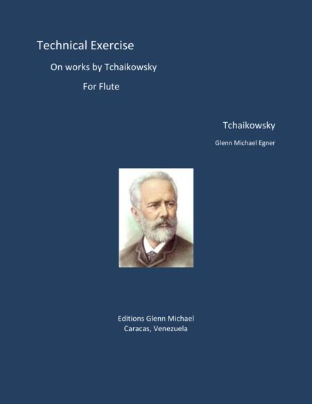 Technical Exercise on Tchaikowsky themes for Flute