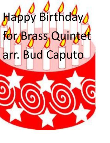 Happy Birthday To You for Brass Quintet