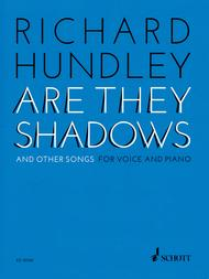 Are They Shadows and Other Songs