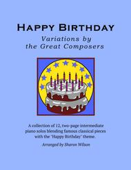 Happy Birthday Variations by the Great Composers (12 Piano Solos)