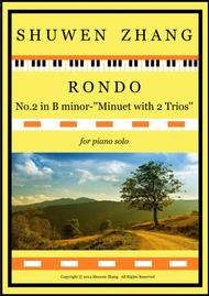 Rondo No.2 in B minor-''Minuet with 2 Trios''