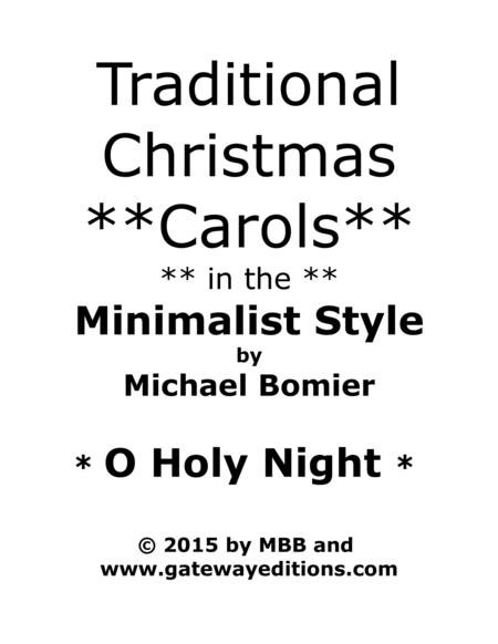 O Holy Night, from Traditional Christmas Carols in a Minimalist Style