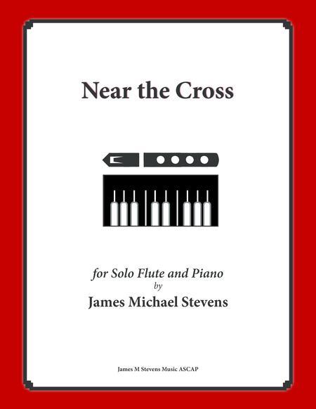 Near the Cross (Flute Solo with Piano)