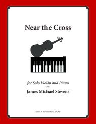 Near the Cross (Violin Solo with Piano)