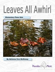Leaves All Awhirl - Elementary Piano Solo