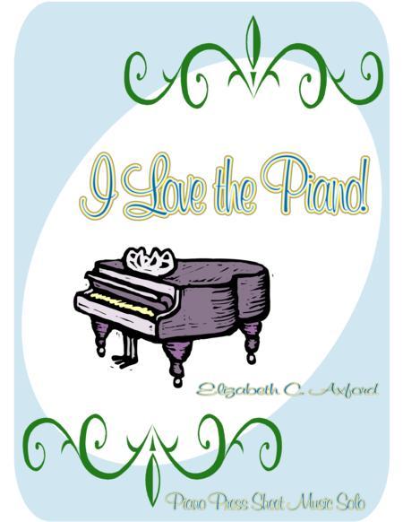 I Love the Piano!
