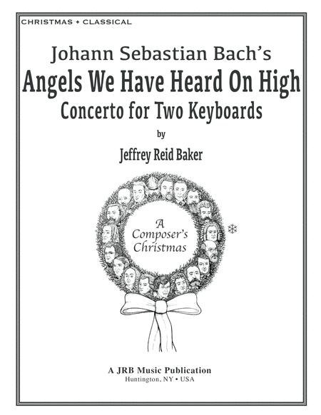 Bach's Angels We Have Heard On High (From 'A Composer's Christmas')