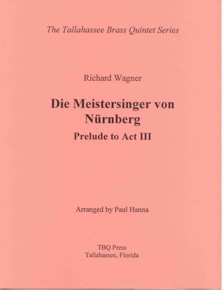 Die Meistersinger von Nürnberg:  Prelude to Act III