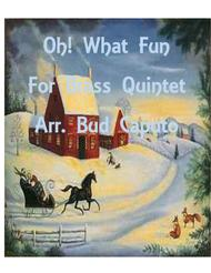 Oh! What Fun for Brass Quintet