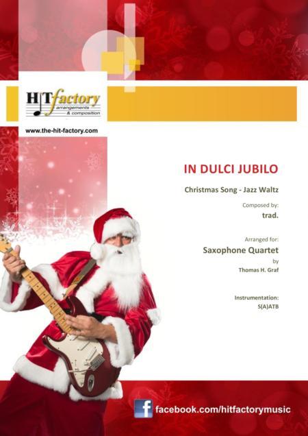 In dulci jubilo - Christmas Song - Jazz Waltz - Saxophone Quartet