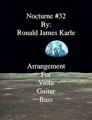 Nocturne #32 Arrangement for Viola, Guitar, Bass