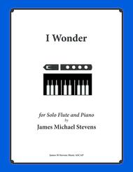 I Wonder (Flute Solo with Piano)